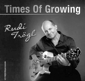 cd times of growing Rudi Trögl